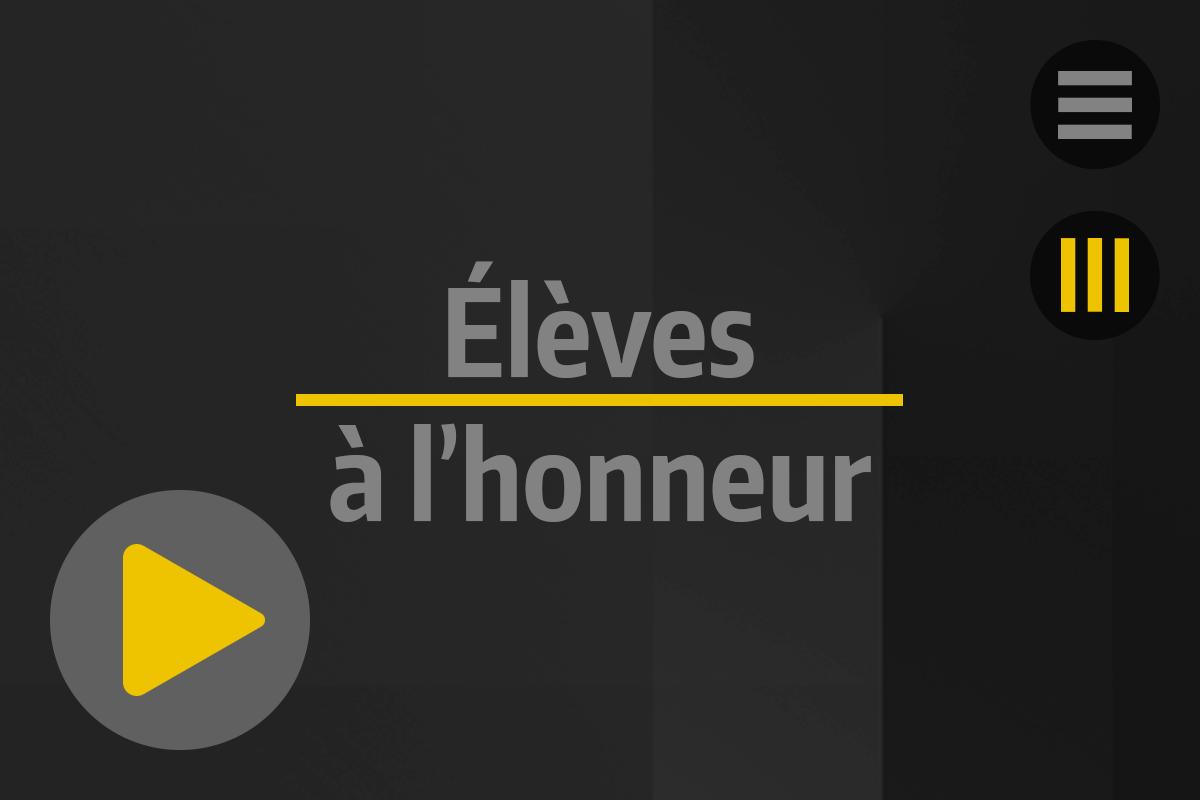 Accueil - Tutos & News - Élèves à l'honneur