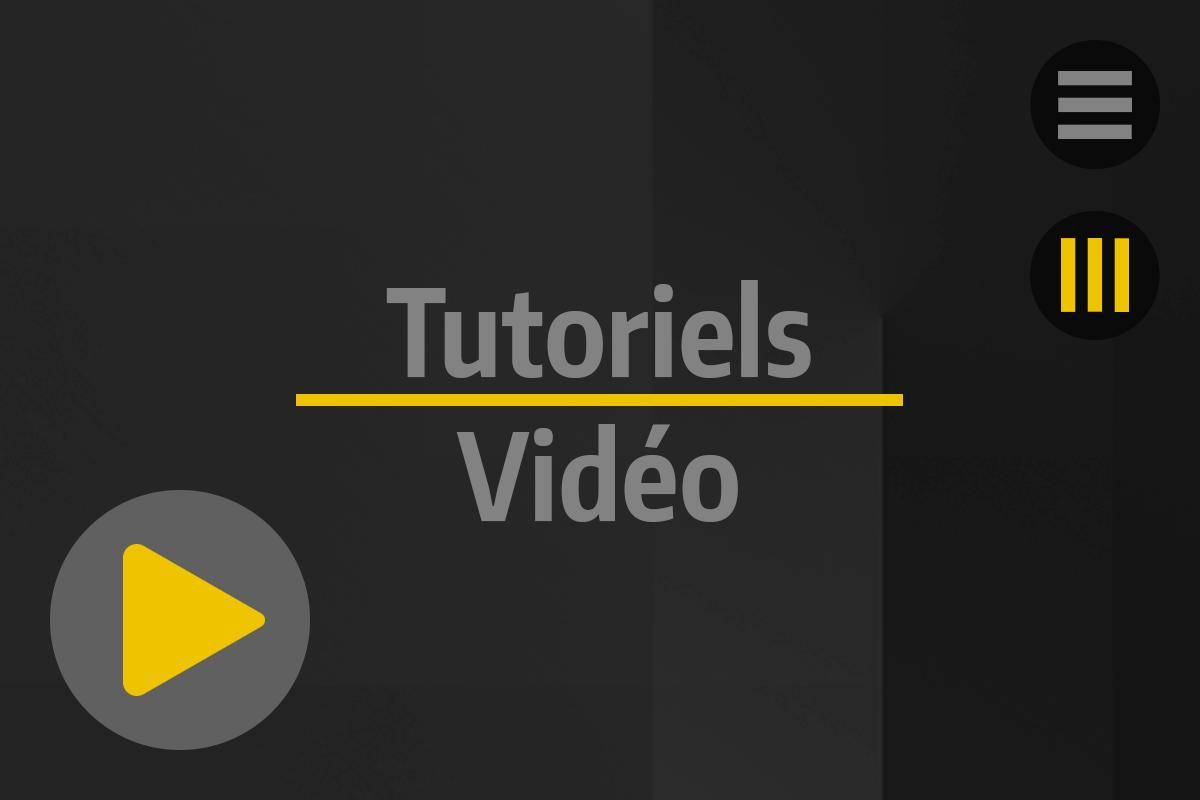 Accueil - Tutos & News - Tutoriels Vidéos