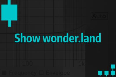 Décryptage Technique #5 - Show wonder.land