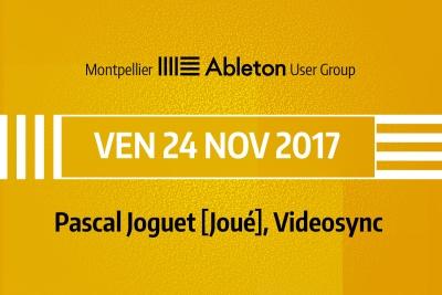 MAUG du 24 Novembre 2017 - Pascal Joguet [Joué], Videosync