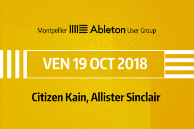 MAUG du 19 Octobre 2018 - Citizen Kain, Allister Sinclair