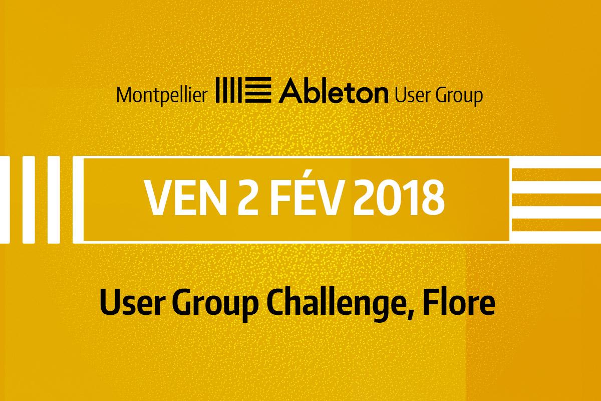 MAUG du 2 Février 2018 - User Group Challenge, Flore