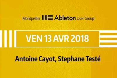 MAUG du 13 Avril 2018 - Antoine Cayot, Stéphane Testé
