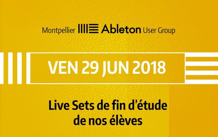 MAUG du 29 Juin 2018 - Live Sets de fin d'étude de nos élèves