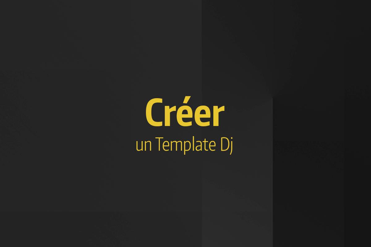 Tutoriel Ableton Live - Créer un template Dj