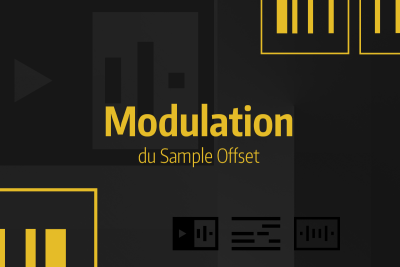 Tutoriel Ableton Live #38 - Modulation du Sample Offset