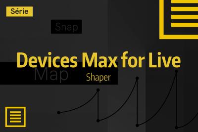 Tutoriel Ableton Live #46 - Devices Max for Live - Shaper