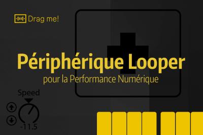 Tutoriel Ableton Live - Périphérique Looper pour la Performance Numérique
