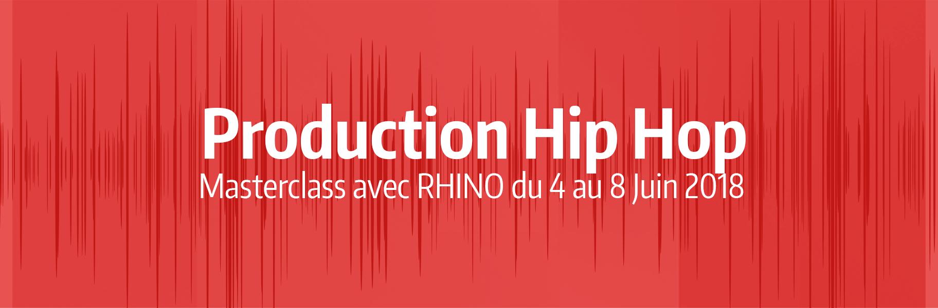 Production Hip Hop - Masterclass avec Rhino du 4 au 8 Juin 2018
