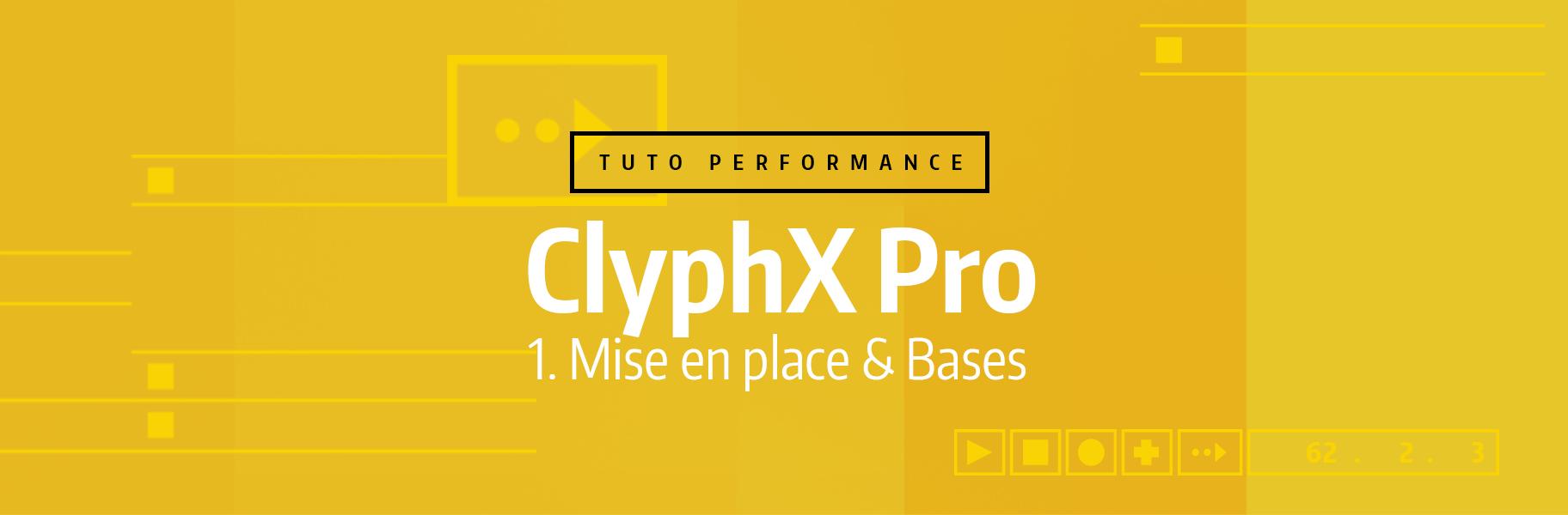 Tutoriel Ableton Live - ClyphX Pro - 1. Mise en place & Bases